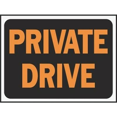 Hy-Ko Plastic Sign, Private Drive - Pack 10