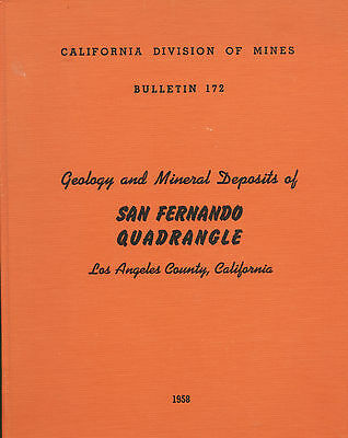 Los Angeles GOLD MINES, Calif; SF Valley, fossils, 5 BIG sep maps, RARE 1st ed!