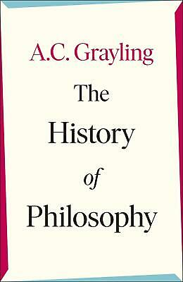 Signed Book - The History of Philosophy by A. C. Grayling 1st Edition