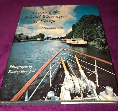 Cruising the Inland Waterways Of Europe - Jarrett and Stanley Kroll
