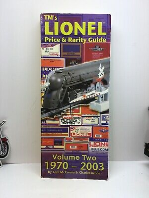 TMs Lionel Price and Rarity Guide Vol. 2 1970-2003 2003 Edition Die-Cast Box Car