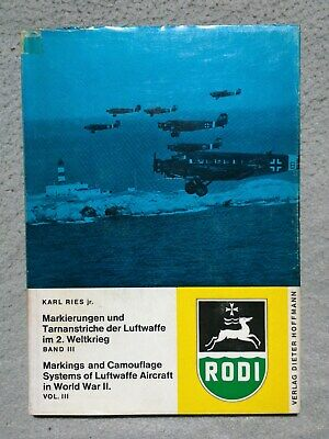 markings and camouflage systems of the luftwaffe KARL RIES part I, II and III