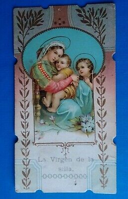 Estampa religiosa antigua LA VIRGEN DE LA SILLA holy card