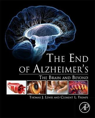 The End of Alzheimers: The Brain and Beyond