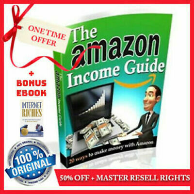 The Amazon Income Guide PDF eBook With Resell Rights: Twenty Ways To Make Money