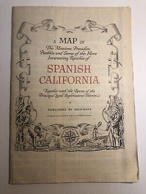 A Map Of Spanish California 1956 Published By Westways