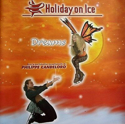 PROGRAMME ANCIEN   du spectacle HOLIDAY ON ICE   DREAMS avec Philippe Candeloro