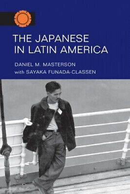 The Japanese in Latin America (The Asian American Experience).