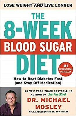 The 8-Week Blood Sugar Diet: How to Beat Diabetes Fast ( PDF )