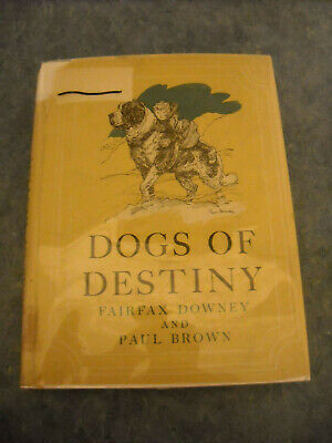 Vintage Dogs Of Destiny Fairfax Downey Anthology Of Stories Wwii K-9 Corps +++