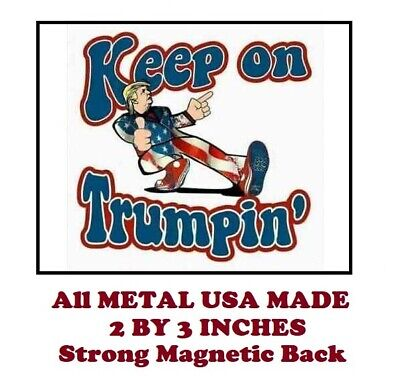 SM139- Keep On Trumping Trump 2020 2 by 3 Inch Metal Refrigerator Magnet