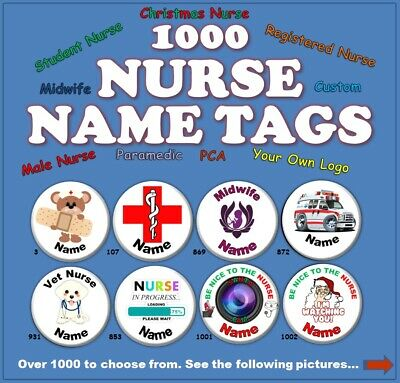 Nurse Name Tag Badge (58mm) 1030 to Choose From. (Button Badge Pin Back)
