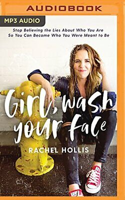 NEW - Girl, Wash Your Face by Rachel Hollis