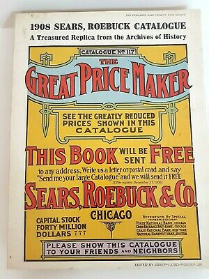Vintage 1969 Replica of 1908 Sears Roebuck Catalog #117 The Great Price Maker