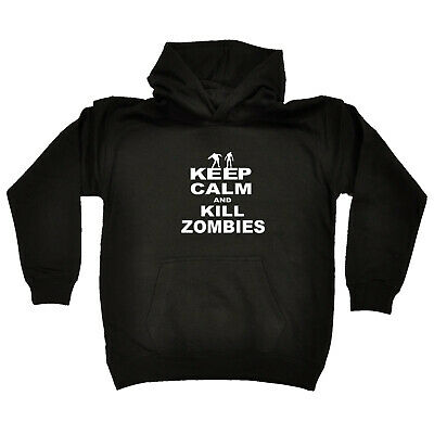 Funny Kids Childrens Hoodie Hoody - Keep Calm Kill Zombies