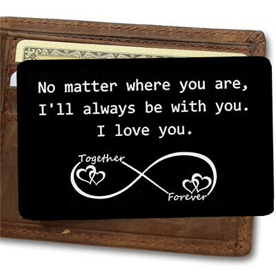 Engraved Wallet Insert - No Matter Where You Are, I'll Always Be with You. Gift