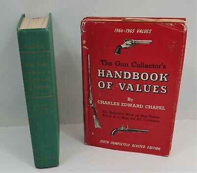 Two books: The Gun Collector's Handbook of Values by Chapel  6th & 7th Ed.