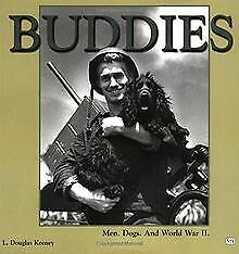 Buddies: Men, Dogs and World War II by Keeney, L... | Book | condition very good