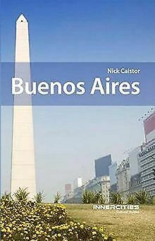 Buenos Aires: Innercities Cultural Guides by Caistor,... | Book | condition good
