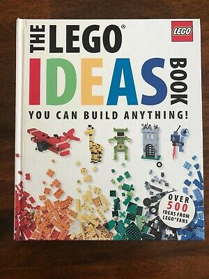 The LEGO Ideas Book: You Can Build Anything! by Daniel Lipkowitz, DK (Hardback )