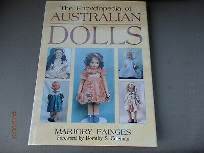 The Encyclopedia of Australian Dolls by Marjory Fainges hardcover book rare find