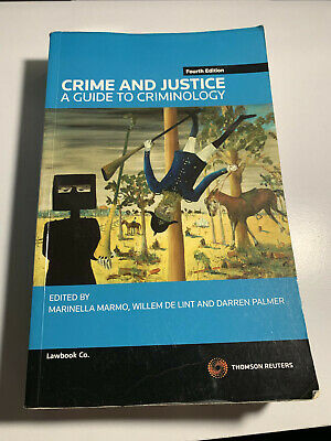 Crime and Justice A Guide to Criminology 4th edition
