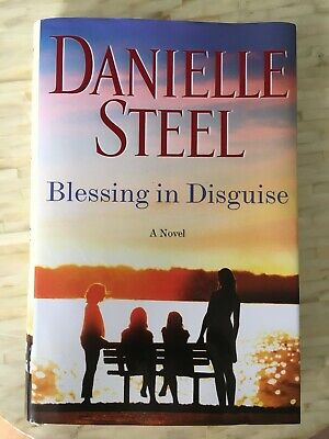 Blessing in Disguise Danielle Steel 2019 Relationships Sisters Family First Ed