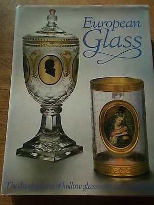 EUROPEAN GLASS The development of hollow glassware through the ages Peerage Book
