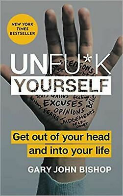 Unfu*k Yourself: Get Out of Your Head and into Your Life..P̲D̲F̲