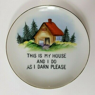This Is My House and I Do As I Darn Please Decorative Wall Plate 60s Vtg Kitsch