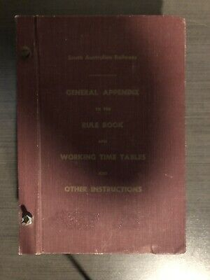 South Australian Railways General Appendix Rule Book Working Time Tables