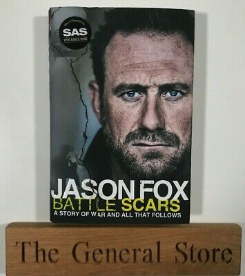 Jason Fox - Battle Scars - A Story of War and All That Follows - Hardback - SAS