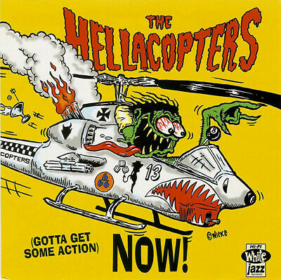 THE HELLACOPTERS (Gotta Get Some Action) Now! CD EP