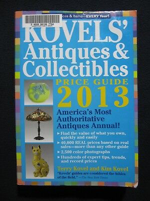 Kovels' Antiques and Collectibles Price Guide 2013: America's Bestselling Anti..