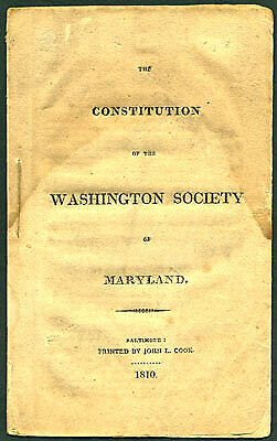 The Constitution of the Washington Society of Maryland. 1810
