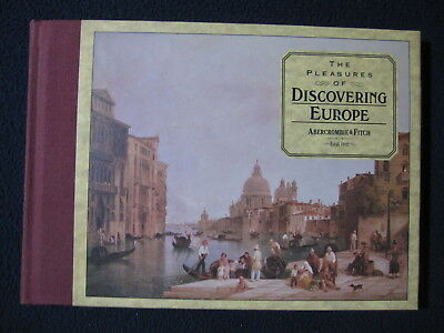 The Pleasures of Discovering Europe (Pavilion Companion) (English and Spanish ..