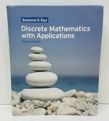 Discrete Mathematics with Applications 4th Edition by S. Epp Hardcover USED