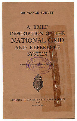 Ordnance Survey A Brief Description of the National Grid & Reference System 1946