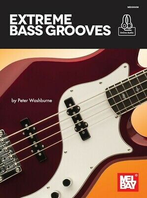 Extreme Bass Grooves - Book & Online Audio 30695M