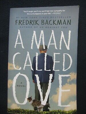 A Man Called Ove: A Novel [Paperback] Backman, Fredrik