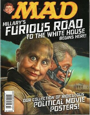 MAD Magazine #535 Hillary's Furious Road to the White House Bill Hillary Clinton