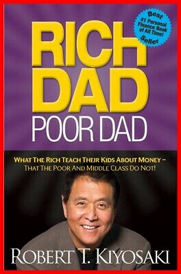 Rich Dad Poor Dad - Robert T. Kiyosaki HIGH QUALITY P.D.F