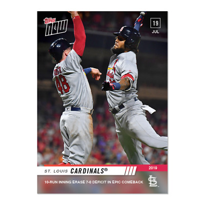 2019 Topps Now #540 St. Louis Cardinals 10 Run Inning 7-0 Epic Comeback PS