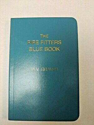 The Pipe Fitters Blue Book by W.V. Graves ISBN 0970832125
