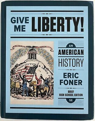 Give Me Liberty!: An American History Brief Edition