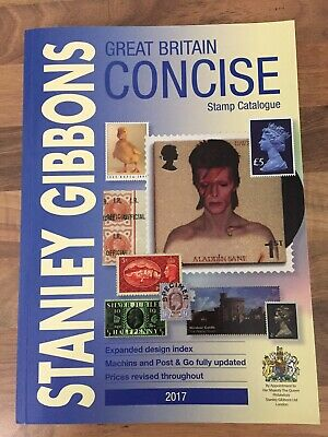 Great Britain Concise Stamp Catalogue 2017 by Stanley Gibbons.