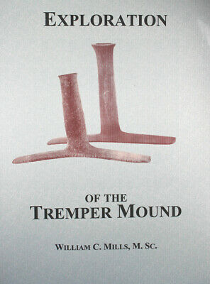 """Exploration of the Tremper Mound"" Authentication of Prehistoric Artifacts"
