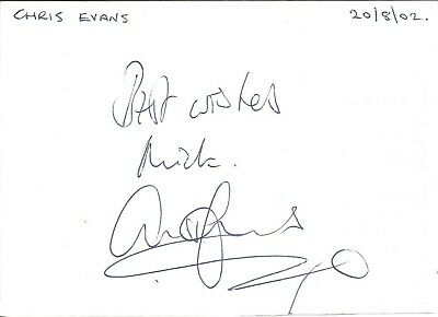 Chris Evans signed dedicated piece approx 6 x 4 inches, radio presenter E1519