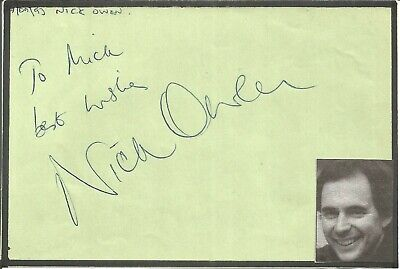 Nick Owen signed dedicated piece approx 6 x 4 inches, newsreader E1389