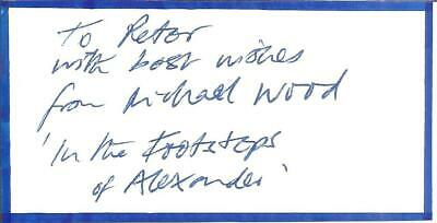 Michael Wood signed dedicated piece approx 4 x 2 inches, historian  E1383